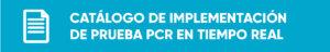 Implementación en laboratorio prueba PCR